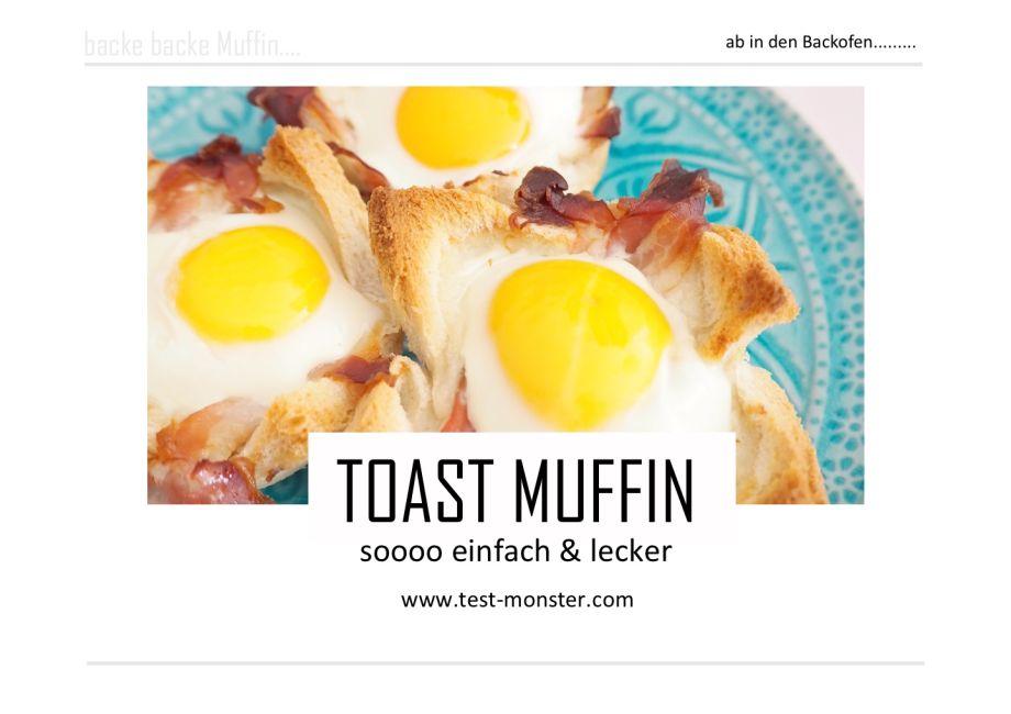 TOAST MUFFIN's & EIER IM BACKOFEN….