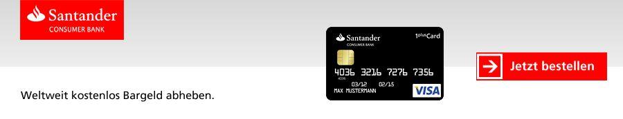 dreiraumhaus santander 1plus visa card kreditkarte urlaubsreisen reisen travel zahlungsverkehr im ausland