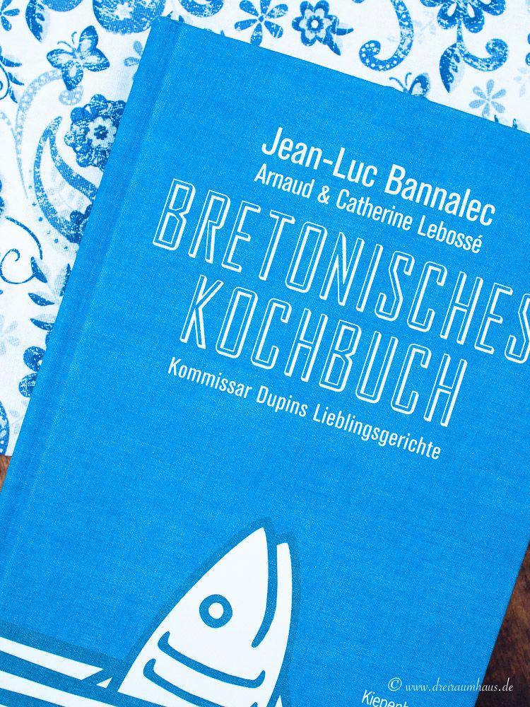 Das bretonische Kochbuch im dreiraumhaus