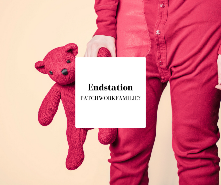 Endstation Patchworkfamilie?