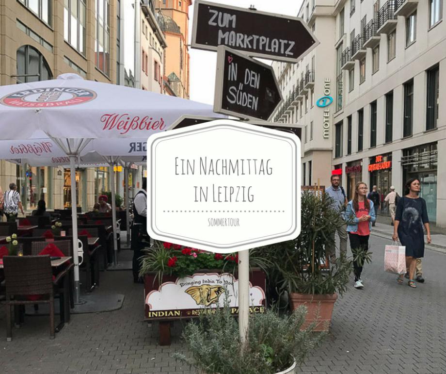Ein Nachmittag in Leipzig für Anfänger…