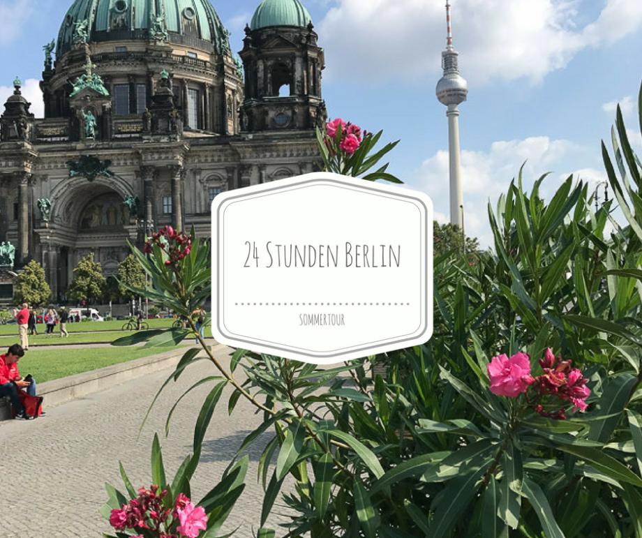 Einmal Berlin zum mitnehmen bitte…24 Stunden in der Hauptstadt!