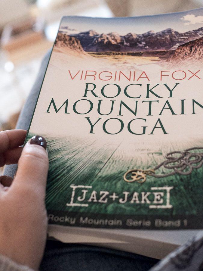 Was Du tun kannst, wenn nichts mehr so ist, wie es mal war...oder die Notwendigkeit eines Neuanfangs...Rocky Mountain Yoga von Virginia Fox