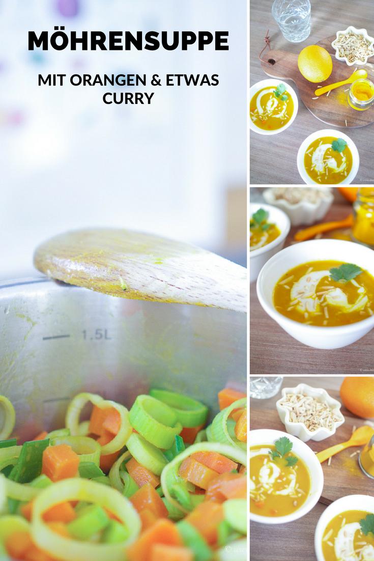 Gesunde Ernährung: Ein Rezept für die leckerste Möhrensuppe mit Orangen, etwas Curry und ganz viel Wärme und Wohlfühlgefühl!
