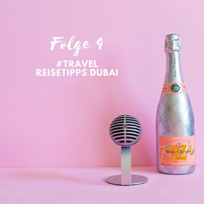Dubai Urlaub – Reisetipps im Podcast!