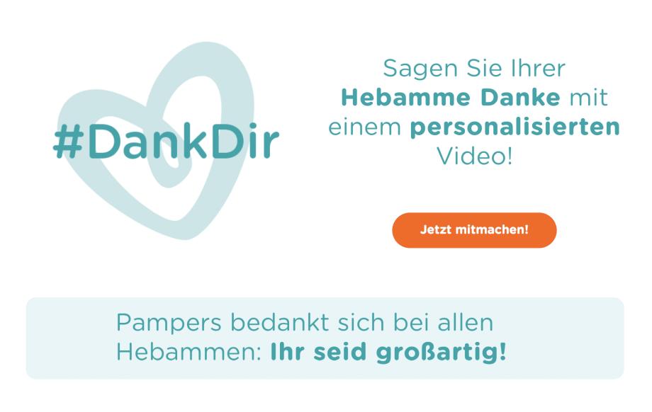 DankDir - Hebammen sind Heldinnen. Sagt Danke...zusammen mit Pampers!