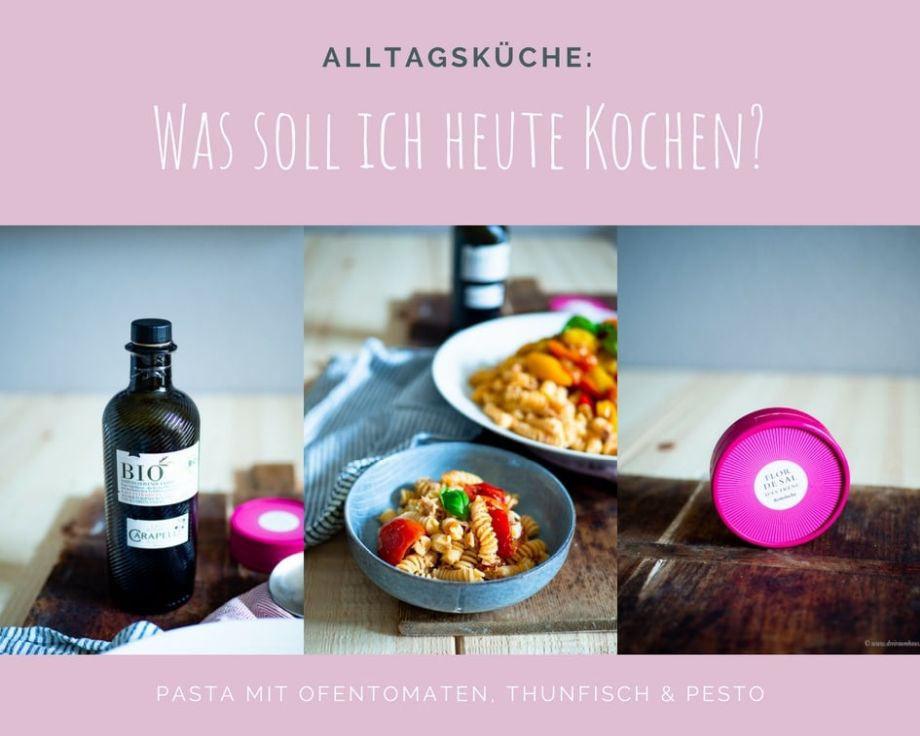 Küchengeflüster für den Alltag: Pasta mit Ofentomaten, Pesto und Thunfisch!