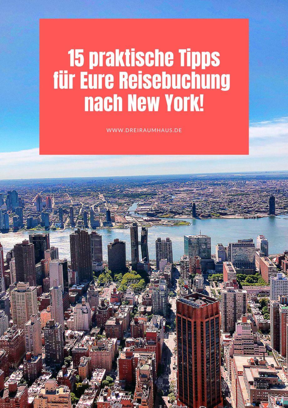 15 praktische Tipps fuer Eure Reisebuchung nach New York!
