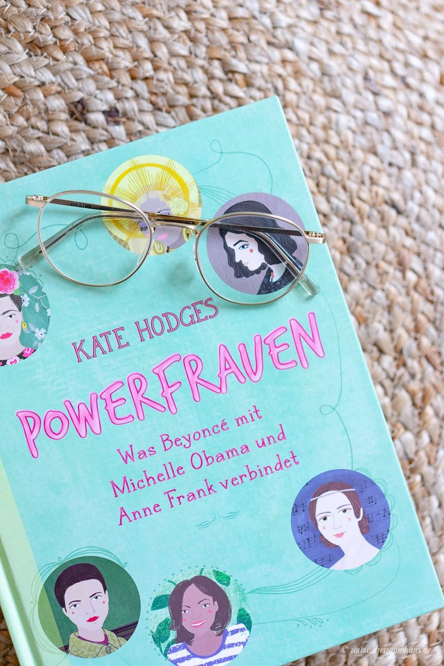 You want to change your life? Change the way you think... oder warum Powerfrauen ein gigantisches Netzwerk haben! Kate Hodges Powerfrauen!