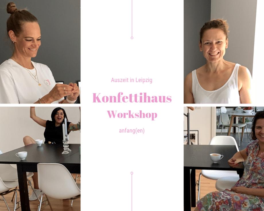 Lübzer das Leben ruft - Die Leichtigkeit des Augenblicks oder warum wir hin und wieder in uns selbst investieren sollten... Konfettihaus Workshop in Leipzig