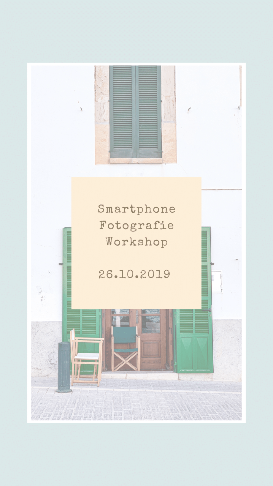 Smartphone Fotografie Workshop am 26.10.2019 in Leipzig!