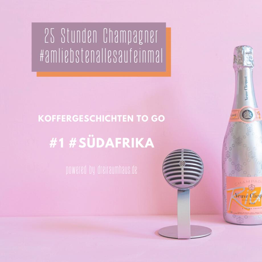 Podcast #koffergeschichten #1 – 6 Wochen Südafrika… wir sind da!